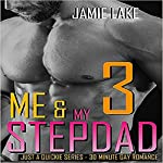 Me & My Stepdad, Part 3: Gay Romance M M | Jamie Lake