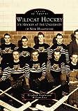 Wildcat Hockey, Elizabeth Slomba and William Ross, 0738511021