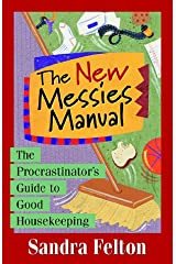 The New Messies Manual: The Procrastinator's Guide to Good Housekeeping Paperback