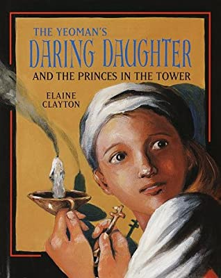 The Yeoman's Daring Daughter and the Princes in the Tower