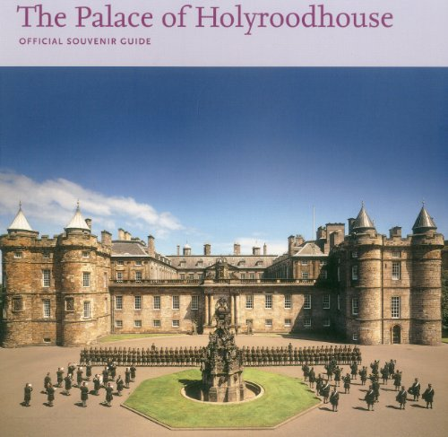 Palace of Holyroodhouse: Official Souvenir Guide (Souvenir Guides)