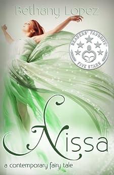 Nissa: a contemporary fairy tale by [Lopez, Bethany]
