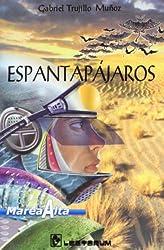 Espantapajaros (Coleccion Marea alta) (Spanish Edition)