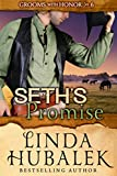 Seth's Promise (Grooms with Honor Book 6)
