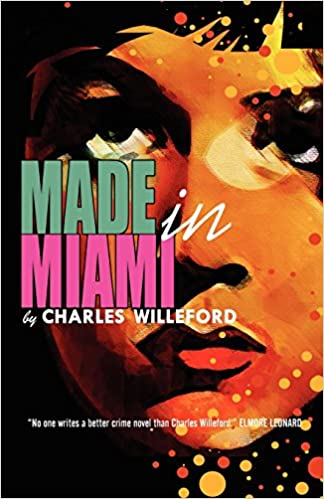 Image result for willeford made in miami