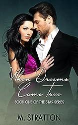 When Dreams Come True (The Star Series Book 1) (English Edition)