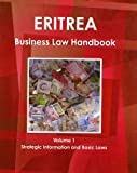 Eritrea Business Law Handbook, IBP USA, 1438769792