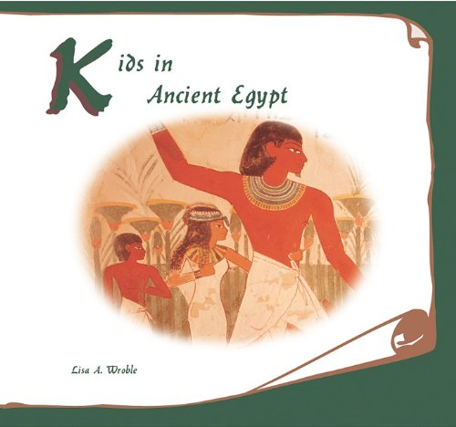 Download Kids in Ancient Egypt ebook