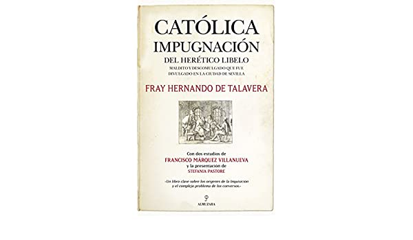 Católica impugnación del herético libelo: maldito y