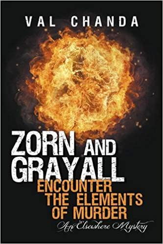 Zorn and Grayall Encounter the Elements of Murder: An