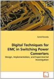 Digital Techniques for Emc in Switching Power Converters, Gamal Dousoky, 3639266501