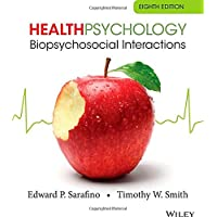 Health Psychology Biopsychosocial Interactions 8E