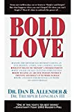 img - for Bold Love book / textbook / text book