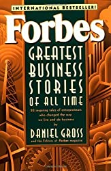 Forbes Greatest Business Stories of All Time by Daniel Gross (1997-08-21)