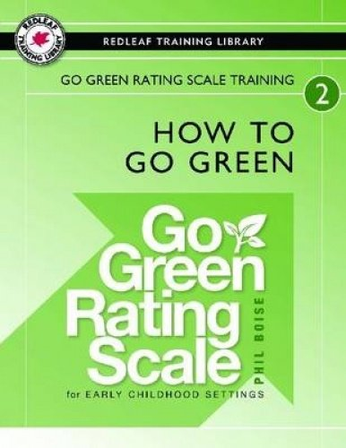 Go Green Rating Scale (Go Green Rating Scale Training: How To Go Green)