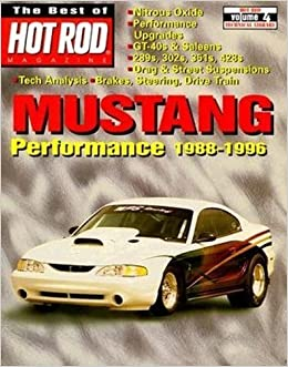 Mustang Performance 1988-1996 (Best of Hot Rod Magazine) by Best of Hot Rod Magazine (1999-06-10)
