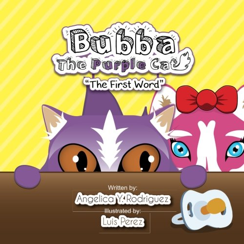 Bubba the Purple Cat: The First Word (Volume 2)