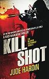 Kill Shot: The Jack Reacher Experiment Book 4