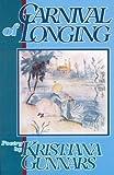 Carnival of Longing, Kristjana Gunnars, 0888011393