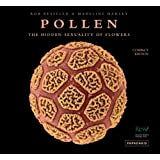 Pollen: The Hidden Sexuality of Flowers (compact edition)