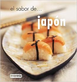 El sabor de... Japón: Amazon.es: Anderson Charlotte, Bayona Mons Lidia: Libros