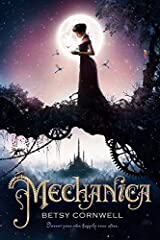Mechanica by Betsy Cornwell (2015-08-25) Hardcover