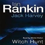 Witch Hunt: Jack Harvey, Book 1 | Ian Rankin