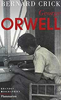 George Orwell, Crick, Bernard