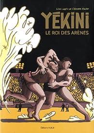 Yekini le roi des arènes par Clément Xavier