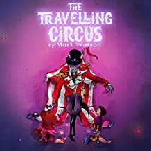 The Traveling Circus (Mark Watson Children's Books Book 3)