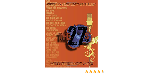The 27s: The Greatest Myth of Rock and Roll: Amazon.es ...