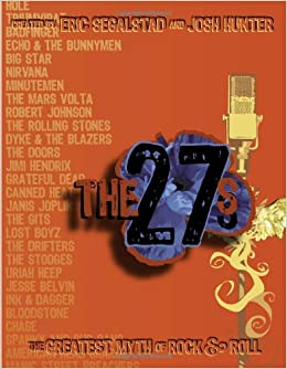 The 27s: The Greatest Myth of Rock and Roll: Amazon.es: Eric Segalstad, Josh Hunter: Libros en idiomas extranjeros