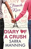 Diary of a Crush: French Kiss: Number 1 in series