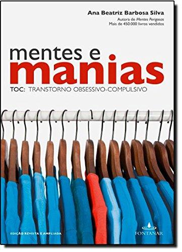 Mentes E Manias. TOC. Transtorno Obsessivo-Compulsivo