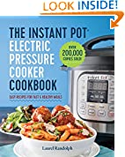 #1: The Instant Pot® Electric Pressure Cooker Cookbook: Easy Recipes for Fast & Healthy Meals