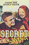 Secret Catch, Becca Ann and Jessica Salyer, 1500652776