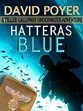 HATTERAS BLUE (The Tiller Galloway Novels Book 1)
