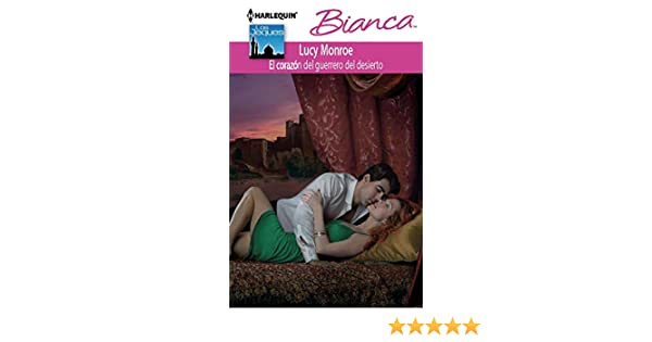 El corazón del guerrero del desierto (Bianca) (Spanish Edition) - Kindle edition by Lucy Monroe. Literature & Fiction Kindle eBooks @ Amazon.com.