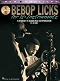 Bebop Licks for B-Flat Instruments, Les Wise, 142346995X