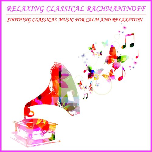 Relaxing Classical Rachmaninof...