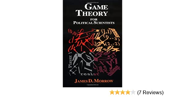 Game theory for political scientists james d morrow 9780691034300 game theory for political scientists james d morrow 9780691034300 amazon books fandeluxe Image collections