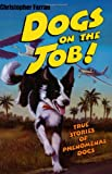 Dogs on the Job!, Christopher Farran, 0064411028