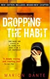 Dropping the habit - revised and updated edition