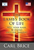 The Lamb's Book of Life, Carl Brice, 143437498X