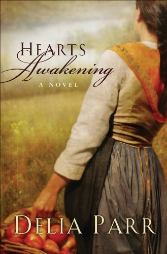 Hearts Awakening (Hearts Along the River, Book 1) by [Parr, Delia]