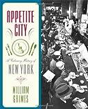 Appetite City, William Grimes, 0374532494