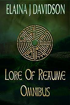 Lore of Reaume Omnibus by [Davidson, Elaina J.]