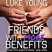 Friends with More Benefits   Luke Young