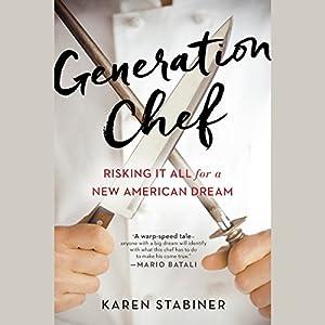 Generation Chef Audiobook