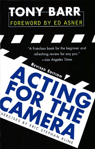 Acting for the camera revised edition kindle edition by tony barr acting for the camera revised edition by barr tony fandeluxe Choice Image